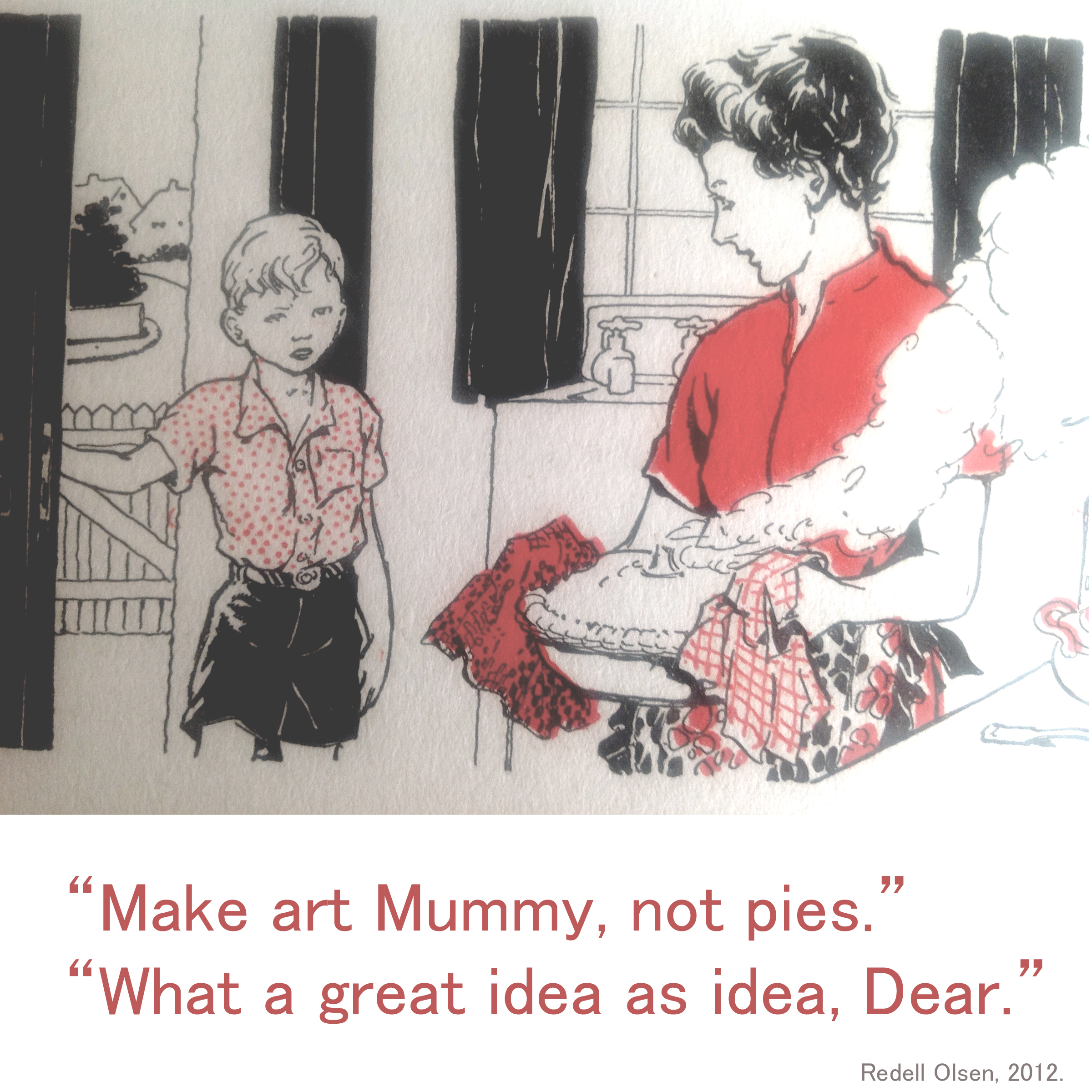 make art mummy not pies redellolsen